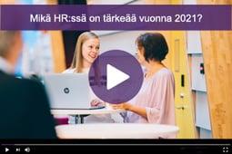 Mikä HRssä on tärkeää vuonna 2021.
